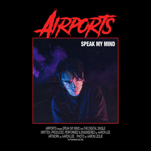 AIRPORTS - Speak My Mind
