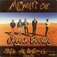 Midnight Oil - Beds Are Burning (Jezzah 2k18 Bootleg)| Free Download