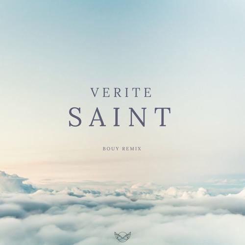 Verite – SAINT (BouY Remix)
