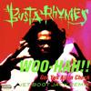 Busta Rhymes - Woo-Hah!! (Jet Boot Jack Remix) FREE DOWNLOAD!
