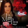 LO MAAN LIYA (Full Audio) Raaz Reboot - Arijit Singh - Emraan Hashmi, Kriti Kharbanda, Gaurav Arora