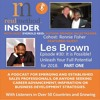 """EPS:30 Les Brown. Everold Reid. Part 1. """"It Is Possible! Unleash Your Full Potential for 2018"""""""
