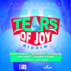 TEARS OF JOY RIDDIM MIX // @KRUNKMASTER x @JAHLIONSOUND