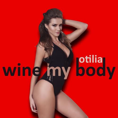 Otilia - Wine My Body (radio Edit)