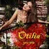 Otilia - You You