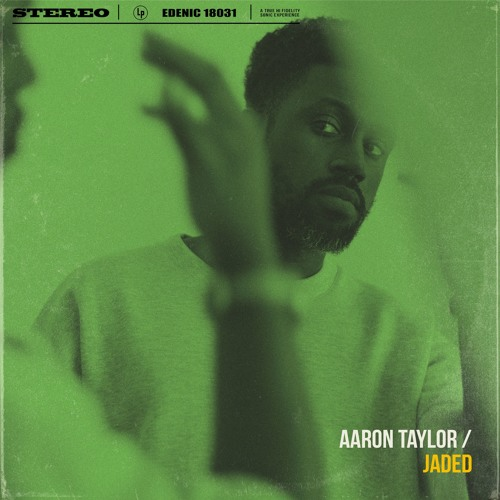 Aaron Taylor - Jaded