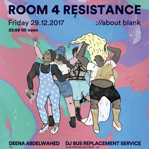 Deena Abdelwahed @ Room 4 Resistance - ://about blank - 29.12.2017