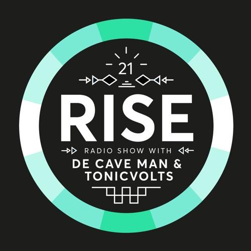RISE Radio Show Vol  21 - Mixed By De Cave Man & TonicVolts
