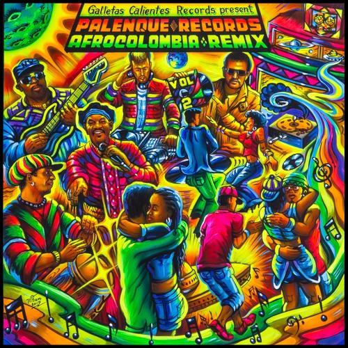 ★OUT NOW★ Galletas Calientes Rec. present Palenque Records AfroColombia Remix Vol. 2 (PREVIEW CLIPS)