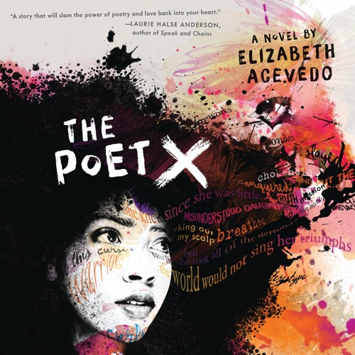 Elizabeth Acevedo on THE POET X