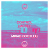 Hasley - Control (Mixab Bootleg) (FREE DOWNLOAD)