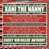 XANI THE NANNY by CASEY 'KID KILLER' ANTHONY