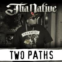 Two Paths (Tha Native)