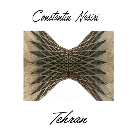 Constantin Nasiri - Tehran (102 Mix)