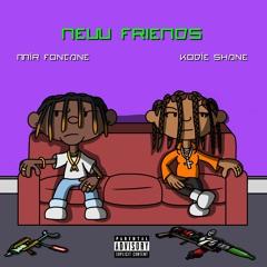New Friends feat. Kodie Shane (prod. Kenif Muse)