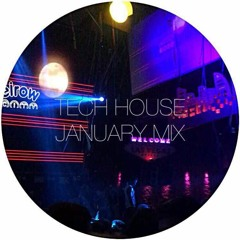 Tech House January Mix