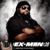 The Ex Man Podcast 39 - Byron Davis (ex-God Forbid)