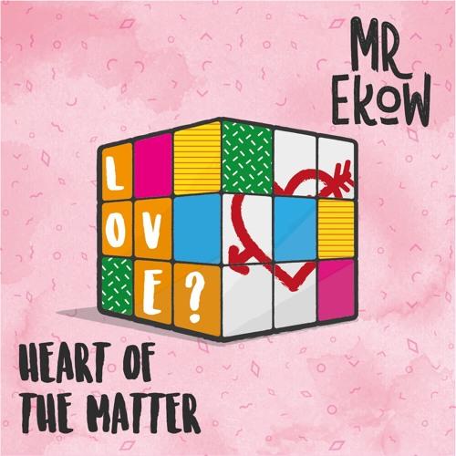 Heart of the Matter (ft. Myles the Rhetorical)