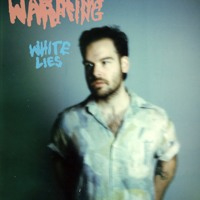 Warming - White Lies