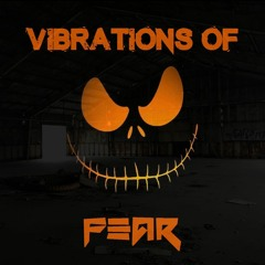 Positive Vibrations & Hamza HeKTeK (H23TEK) **Vibrations Of Fear**