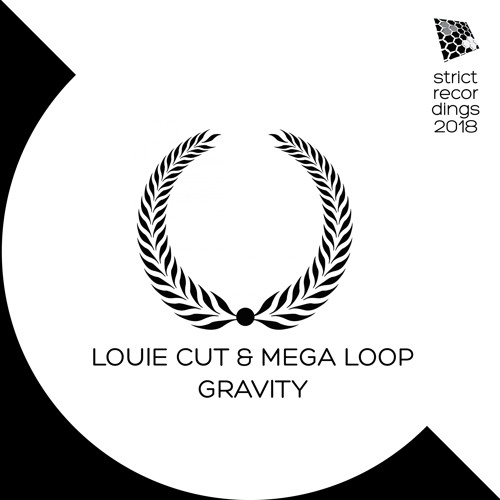 Louie Cut & Mega Loop - Gravity (Original Mix)