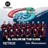 El Color De Tus Ojos (Retrox & Segi Manzanares Club Mix)