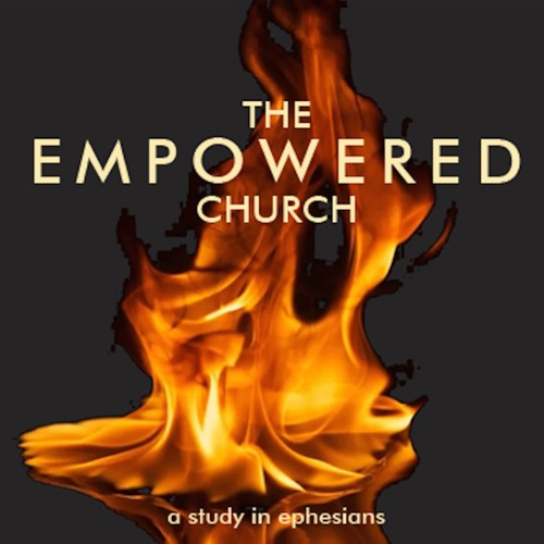 Resurrection Power - THE EMPOWERED CHURCH - Part II