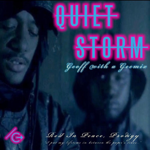 quiet storm (geoff with a geemix) *FREE DOWNLOAD*