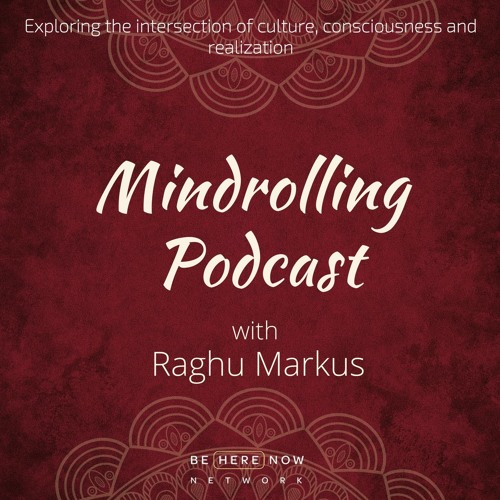 Mindrolling – Ep. 224 – The Craving for Becoming with Joseph Goldstein
