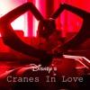 Cranes In Love (2014) - Disney's Cranes in Love