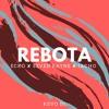 REBOTA | Ecko, Seven Kayne & Iacho ⚡️  KEVO DJ ✘ FRAE DJ.