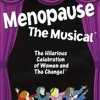 "Go see ""Menopause The Musical"" at The Playhouse at Westport!"