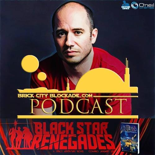Brick City Blockade Podcast Episode I with Michael Moreci