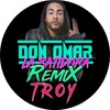 Don Omar - La Batidora x Remix - T R O Y