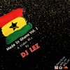 Made In Ghana Vol 1 Mp3