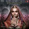 Binte Dil — Arijit Singh (Padmaavat) 2K18