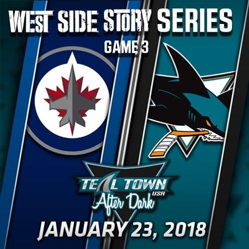 Teal Town USA After Dark (Postgame) - Sharks vs Jets  - 1-23-2018