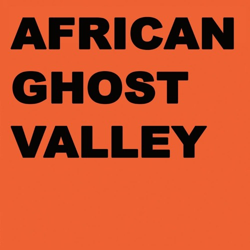 African Ghost Valley - Colony (Natural018) -- SNIPPETS