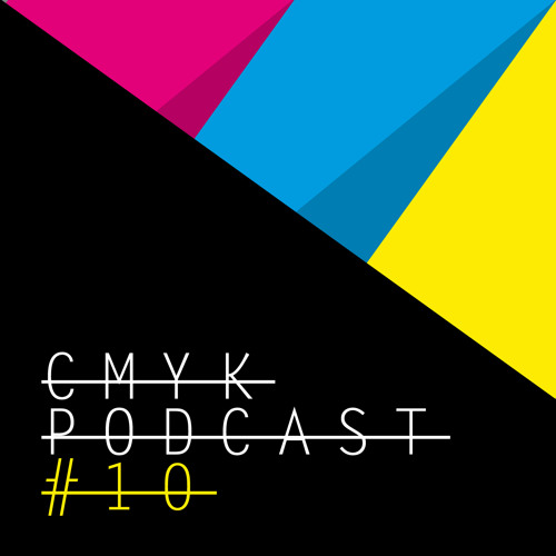 CMYK Podcast#10 - JONES