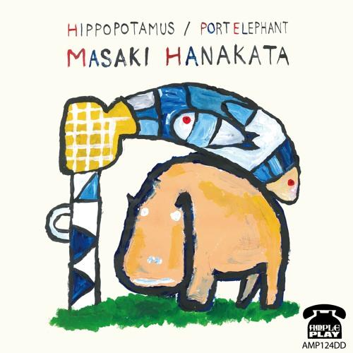 MASAKI HANAKATA 'HIPPOPOTAMUS' ample play records