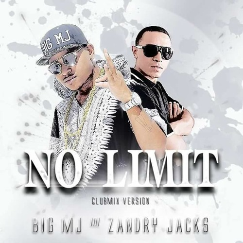 BIG MJ feat. ZANDRY JACKS - No limit (clubmix version)