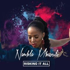 Namhla Mbawuli - Risking It All (Radio Edit)