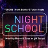 Pyper & Energizer MC - Live @ Night School (Jan 13, 2018)