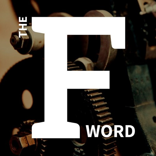 Announcing The F Word