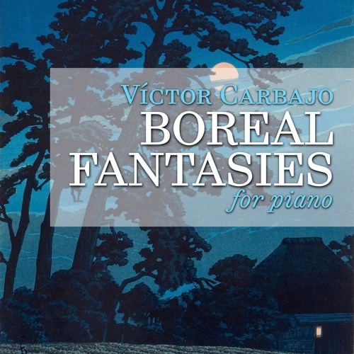 Boreal Fantasies (for piano)