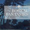 Boreal Fantasies - 4. Tranquillo – Appassionato