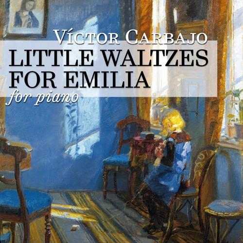 Little Waltzes for Emilia (for piano)