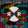 Mihalis Safras - Love Away