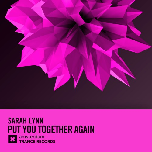 Sarah Lynn - Put You Together Again (Extended Mix)