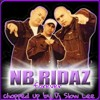 NB Ridaz-Forever (chopped up by Dj Slow Lee)